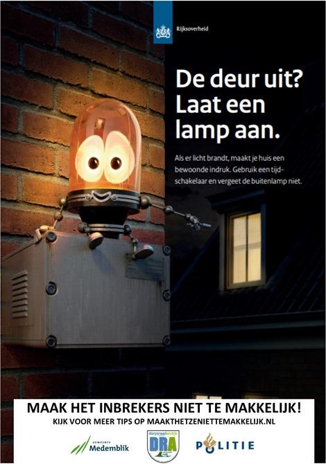 Maak het ze niet te makkelijk! Met de feestdagen de deur uit? Laat een lamp aan!
