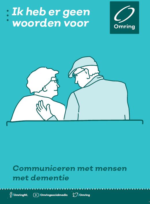 Communiceren met een naaste met dementie is niet vanzelfsprekend