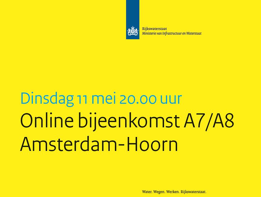 Meld je aan voor online bijeenkomst A7/A8 Amsterdam - Hoorn: Dinsdag 11 mei 20.00 – 21.00 uur